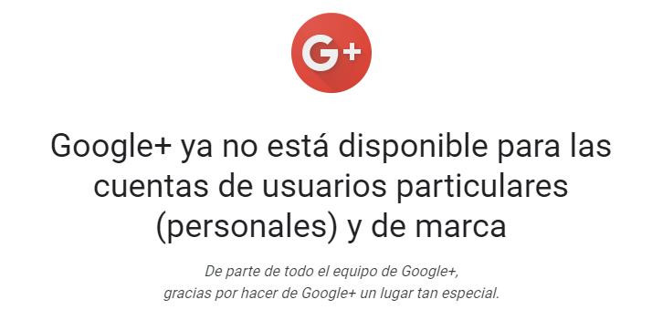 Mensaje del cierre de Google+, Google Plus